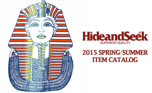 HIDE AND SEEK 2015SS 春夏 アイテム カタログ