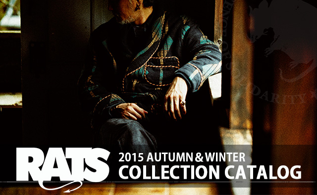 RATS ラッツ 2015 AUTUMN Winter 秋冬 コレクション カタログ