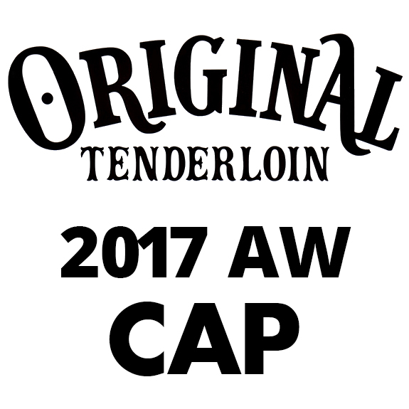 TENDERLOIN T-TAM 2017AW COLLECTION