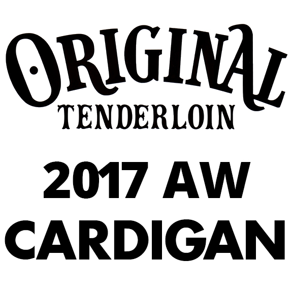 TENDERLOIN T-MOHAIR CARDIGAN G 2017AW COLLECTION