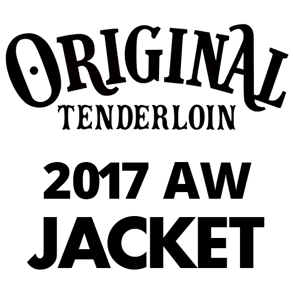 TENDERLOIN T-JFC PARKA JKT 2017AW COLLECTION