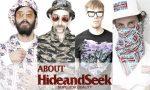 HIDE&SEEK徹底解剖!ブランド情報やこれまでのコレクションをまとめてご紹介!